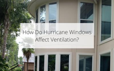 How Do Hurricane Windows Affect Ventilation?