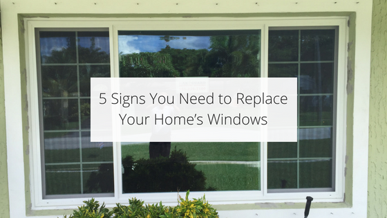5 Signs You Need to Replace Your Home's Windows