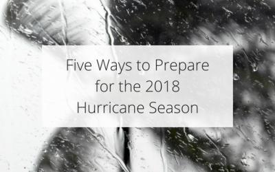 Five Ways to Prepare for the 2018 Hurricane Season