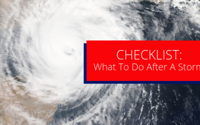 Checklist: What To Do After a Storm