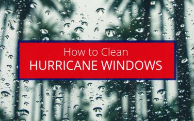 How to Clean Hurricane Windows