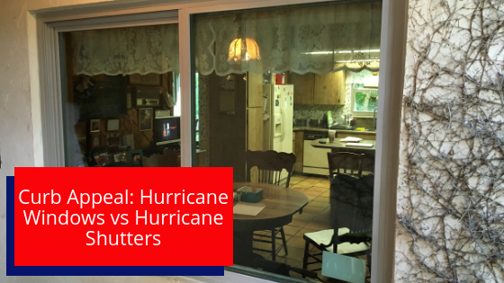Curb Appeal: Hurricane Windows vs Hurricane Shutters