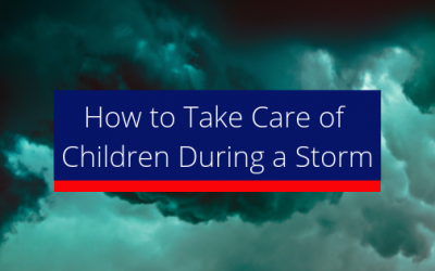 How to Take Care of Children During a Storm