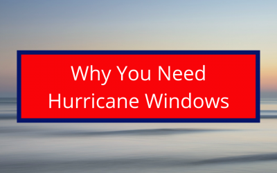 Why You Should Install Hurricane Windows