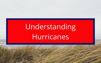 Understanding Hurricanes
