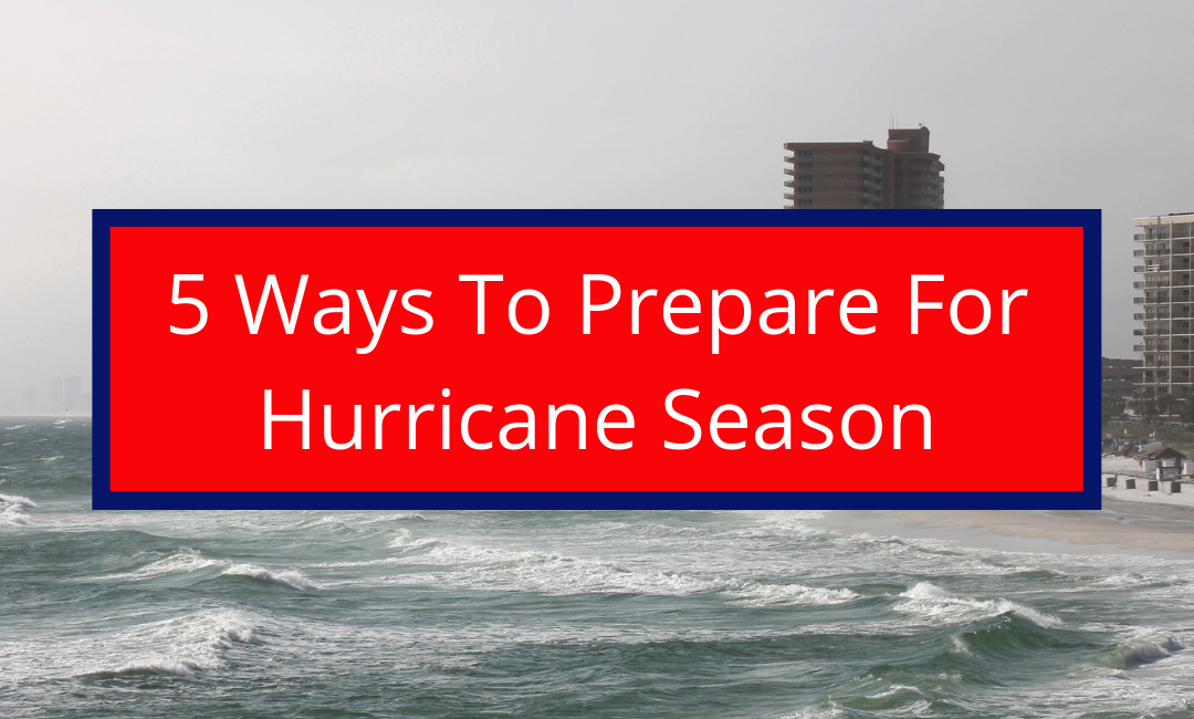 5 Ways To Prepare For Florida Hurricane Season